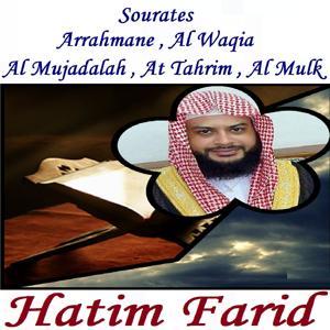 Sourates Arrahmane , Al Waqia , Al Mujadalah , At Tahrim , Al Mulk (Quran)