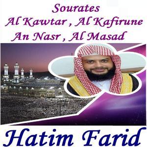 Sourates Al Kawtar , Al Kafirune , An Nasr , Al Masad (Quran)