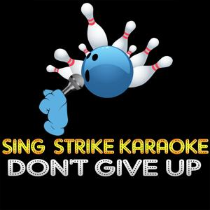 Don't Give up (Karaoke Version) (Originally Performed By Peter Gabriel)