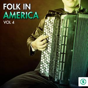 Folk in America, Vol. 4