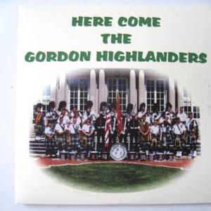 Here Come the Gordon Highlanders