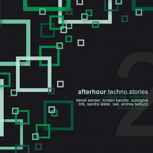Afterhour Techno Stories, Vol. 2