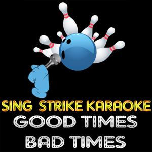 Good Times Bad Times (Karaoke Version) (Originally Performed By Led Zeppelin)
