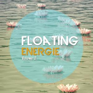 Floating Energy, Vol. 2 (Relaxing Meditation & Yoga Chillout Tunes)
