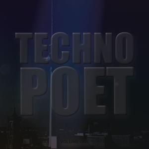 Techno Poet, Vol. 1 (Fantastic Underground Music)