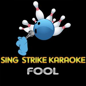 Fool (Karaoke Version) (Originally Performed By Shakira)