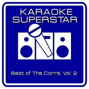 Best Of The Corrs, Vol. 2 (Karaoke Version)