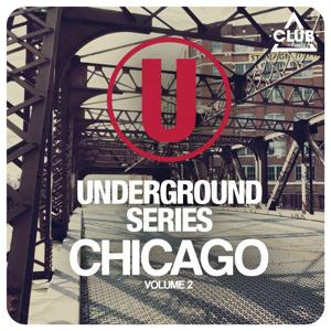 Underground Series Chicago, Vol. 2