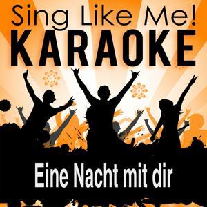 Eine Nacht mit dir (Single Edit) (Karaoke Version)