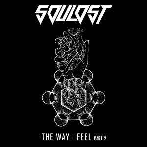 The Way I Feel, Pt. 2