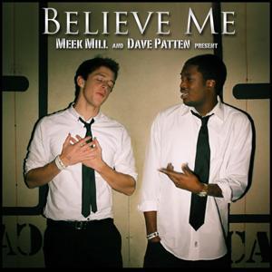 Believe Me (feat. Dave Patten)