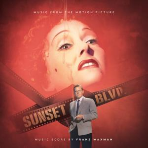 Sunset Boulevard - Music from the Motion Picture