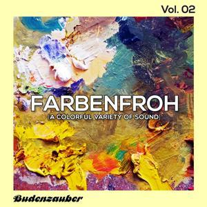 Farbenfroh, Vol. 2