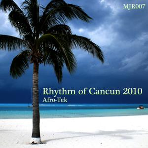 Rhythm of Cancun 2010