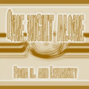 One Night Alone