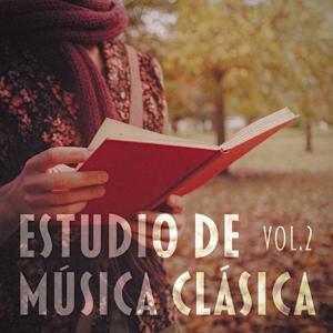 Estudio de Música Clásica, Vol. 2 (Una selección de obras de Bach, Beethoven, Mozart, Satie, Debussy y Chaikovski para Relajarse)