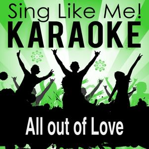 All out of Love (Karaoke Version)