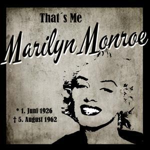 That's Me Marilyn Monroe