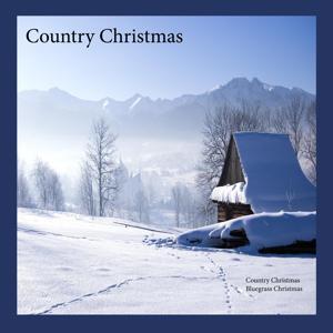 Country Christmas, Bluegrass Christmas Music