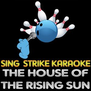 The House of the Rising Sun (Karaoke Version) (Originally Performed By The Animals)