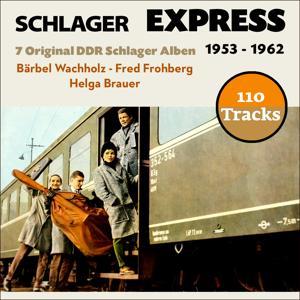 Schlager Express (7 Original DDR Schlager Album - 1953 - 1962)