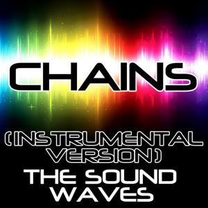 Chains (Instrumental Version)