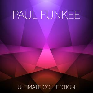 Paul Funkee Ultimate Collection
