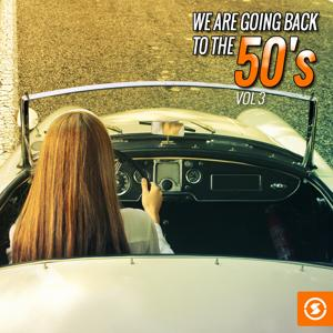 We Are Going Back to the 50's, Vol. 3