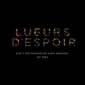 Ain't No Mountain High Enough (Lueurs d'espoir) [Extended Version]
