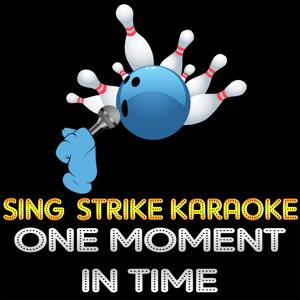 One Moment in Time (Karaoke Version) (Originally Performed By Whitney Houston)