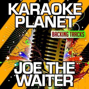 Jo the Waiter (Karaoke Version) (Originally Performed By Gary Numan)