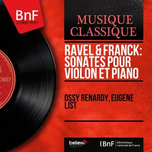 Ravel & Franck: Sonates pour violon et piano (Mono Version)
