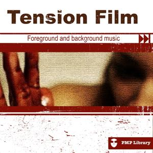 Tension Film (Foreground and Background Music for Tv, Movie, Advertising and Corporate Video)