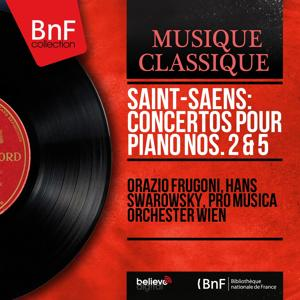 Saint-Saëns: Concertos pour piano Nos. 2 & 5 (Mono Version)