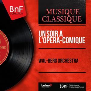Un soir à l'Opéra-Comique (Stereo Version)