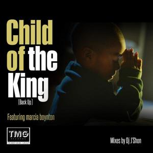 Child Of The King (Back Up)