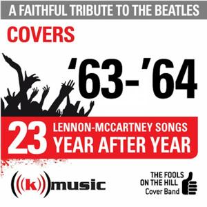 A Faithful Tribute To The Beatles: Year After Year '63-'64, 23 Lennon-McCartney Songs