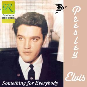 Something For Everybody (Remastered 2012)