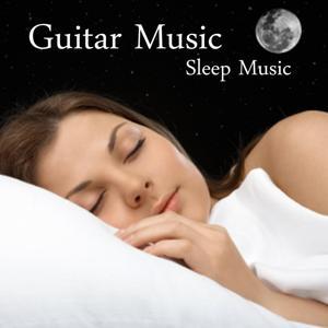 Guitar Music - Sleep Music