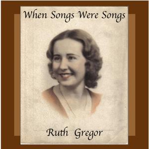 When Songs Were Songs
