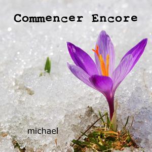Commencer Encore