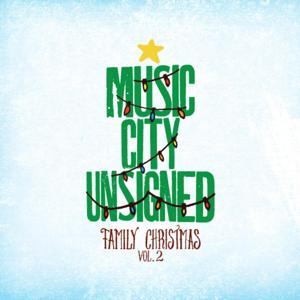Music City Unsigned Family Christmas, Volume 2