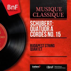 Schubert: Quatuor à cordes No. 15 (Mono Version)