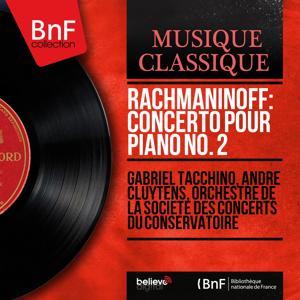 Rachmaninoff: Concerto pour piano No. 2 (Mono Version)