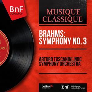 Brahms: Symphony No. 3 (Mono Version)