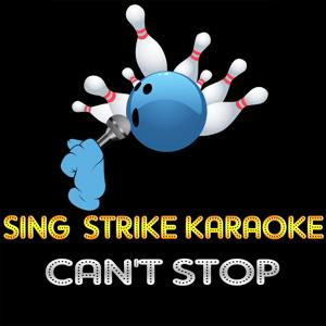 Can't Stop (Karaoke Version) (Originally Performed By Red Hot Chili Peppers)