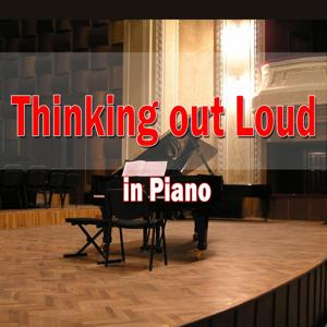 Thinking Out Loud (In Piano)