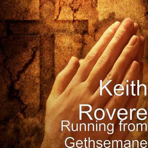 Running from Gethsemane