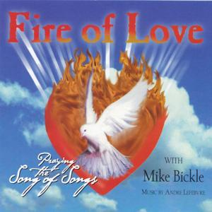Fire of Love - Praying the Song of Songs