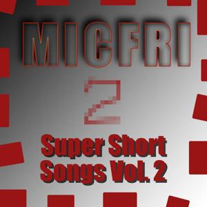 Super Short Songs Vol. 2